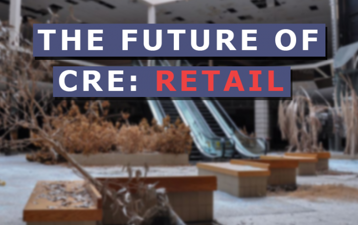 The Future of CRE Retail